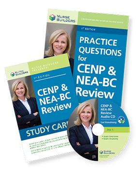 CENP & NEA-BC Exam Study Aids