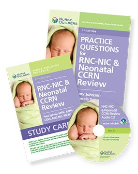 RNC-NIC & CCRN Exam Study Aids